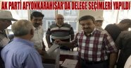 AK PARTİ AFYONKARAHİSAR'DA DELEGE SEÇİMLERİ YAPILDI