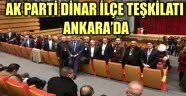 AK PARTİ DİNAR İLÇE TEŞKİLATI ANKARA'DA