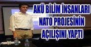 AKÜ BİLİM İNSANLARI NATO PROJESİNİN AÇILIŞINI YAPTI