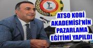 ATSO KOBİ AKADEMİSİ'NİN PAZARLAMA EĞİTİMİ YAPILDI