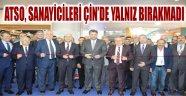 ATSO, SANAYİCİLERİ ÇİN'DE YALNIZ BIRAKMADI