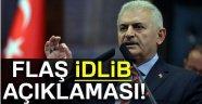 Başbakan Binali Yıldırım'dan flaş İdlib açıklaması