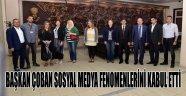 BAŞKAN ÇOBAN SOSYAL MEDYA FENOMENLERİNİ KABUL ETTİ