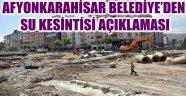 BELEDİYE'DEN SU KESİNTİSİ AÇIKLAMASI