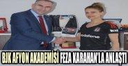 BJK AFYON AKADEMİSİ FEZA KARAHAN'LA ANLAŞTI