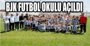 BJK Futbol Okulu açıldı