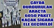 ÇAYDA DURDURULAN ARAÇTAN 6050 PAKET KAÇAK SİGARA ELE GEÇİRİLDİ