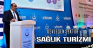 "DEVLEŞEN SEKTÖR ""SAĞLIK TURİZMİ"""