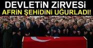 DEVLETİN-ZİRVESİ AFRİN ŞEHİDİNİ UGURLADI