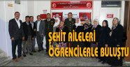 DİNAR'DA ŞEHİT AİLELERİ ÖĞRENCİLERİ SINIFLARINDA ZİYARET ETTİ