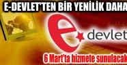 E-DEVLET'TEN BİR YENİLİK DAHA
