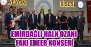 EMİRDAĞLI HALK OZANI FAKI EDEER KONSERİ