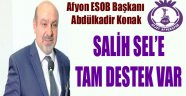 ESOB BAŞKANI KONAK'DAN SALİH SEL'E TAM DESTEK VAR