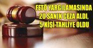 FETÖ YARGILAMASINDA 20 SANIK CEZA ALDI, 5 KİŞİ TAHLİYE OLDU