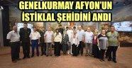 GENELKURMAY AFYON'UN İSTİKLAL ŞEHİDİNİ ANDI