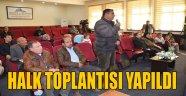 HALK TOPLANTISI VALİ YAPILDI