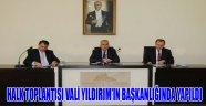 HALK TOPLANTISI VALİ YILDIRIM'IN BAŞKANLIĞINDA YAPILDI
