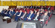 İL KOORDİNASYON KURULU TOPLANTISI YAPILDI