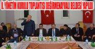 İL YÖNETİM KURULU TOPLANTISI DEĞİRMENAYVALI BELDESİ YAPILDI