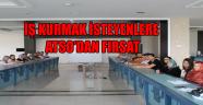İŞ KURMAK İSTEYENLERE ATSO'DAN FIRSAT