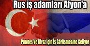 KİRAZ VE PATATESE RUS İŞ ADAMI TALİP