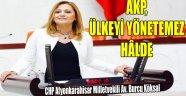 KÖKSAL: AKP, ÜLKEYİ YÖNETEMEZ HÂLDE