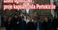 LİSELİ ÖĞRENCİLER PROJE KAPSAMINDA PORTEKİZ'DE