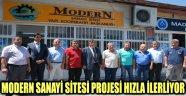 MODERN SANAYİ SİTESİ PROJESİ HIZLA İLERLİYOR