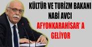 NABİ AVCI AFYONKARAHİSAR' A GELİYOR