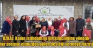 ÖZKAL, KAYSERİ'DE ZİYARET VE İNCELEMELERDE BULUNDU