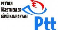 PTT ÖĞRETMENLER İÇİN KAMPANYA YAPTI