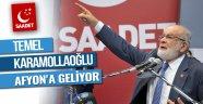 SAADET PARTİSİ GENEL BAŞKANI TEMEL KARAMOLLAOĞLU AFYON'A GELİYOR