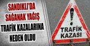 SANDIKLI'DA SAĞANAK YAĞIŞ NEDENİYLE 2 FARKLI KAZA YAŞANDI