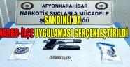 SANDIKLI'DA NARKO-İLÇE UYGULAMASI GERÇEKLEŞTİRİLDİ