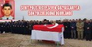 ŞEHİT POLİS RECEP SEVEN, GÖZYAŞLARIYLA SON YOLCULUĞUNA UĞURLANDI