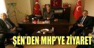 ŞEN'DEN MHP'YE ZİYARET
