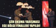 ŞİİR OKUMA YARIŞMASI EGE BÖLGE FİNALLERİ YAPILDI!