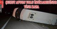 ŞUHUT AFYON YOLU İSTİKAMETİNDE YİNE KAZA