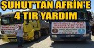 ŞUHUT'TAN AFRİN'E 4 TIR YARDIM