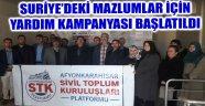 SURİYE'DEKİ MAZLUMLAR İÇİN YARDIM KAMPANYASI BAŞLATILDI
