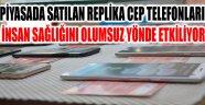 TAKLİT TELEFONLAR TEHLİKE SAÇIYOR