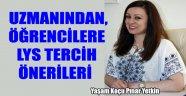 UZMANINDAN, ÖĞRENCİLERE LYS TERCİH ÖNERİLERİ