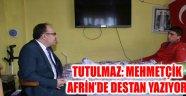 VALİ TUTULMAZ'DAN AFRİN GAZİLERİNE ZİYARET