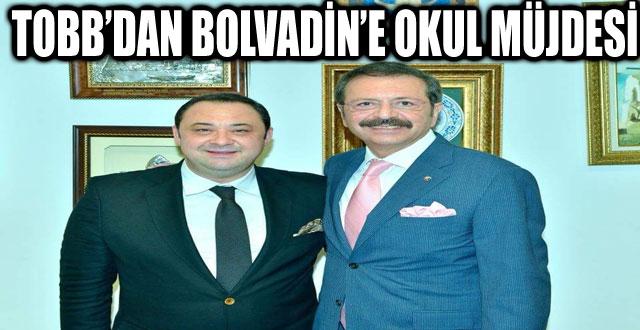 TOBB'DAN BOLVADİN'E OKUL MÜJDESİ