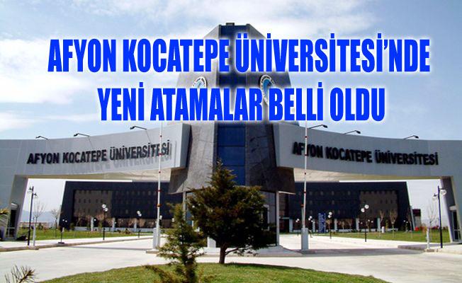 AFYON KOCATEPE ÜNİVERSİTESİ'NDE YENİ ATAMALAR BELLİ OLDU