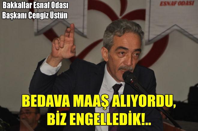 BEDAVA MAAŞ ALIYORDU, BİZ ENGELLEDİK!..