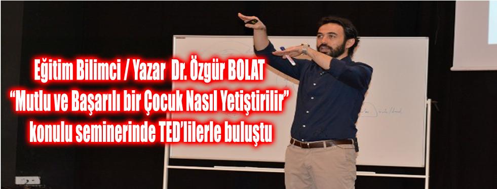DR. ÖZGÜR BOLAT, TED AFYON KOLEJİ'NDE VELİLERLE BULUŞTU