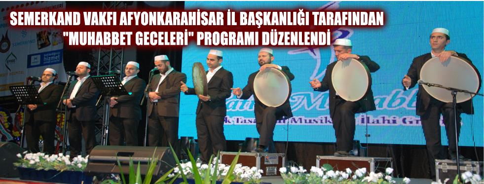 'MUHABBET GECELERİ'NE BÜYÜK KATILIM